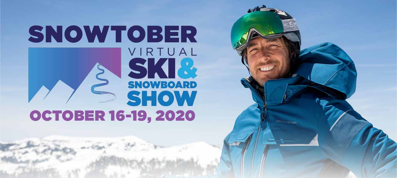 Snowtober Virtual Ski & Snowboard Show: October 16-19, 2020!